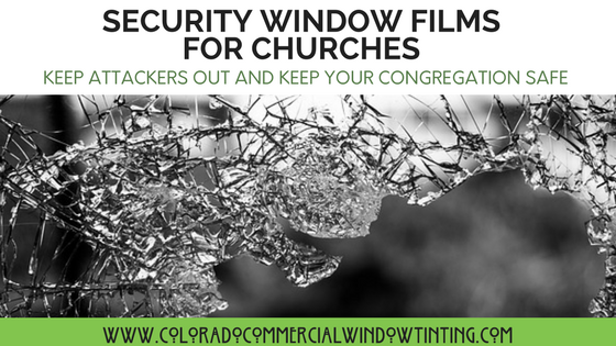 church security window films colorado commercial