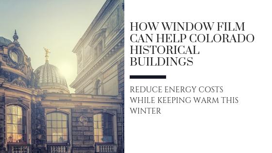 energy efficient window film colorado