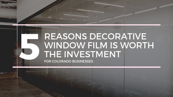 decorative window film colorado business